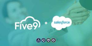 Mucho mejor juntos: Salesforce + Five9